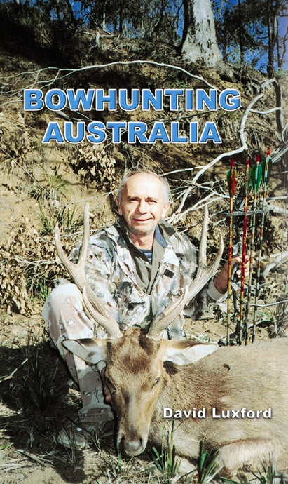 Bowhunting Australia by David Luxford