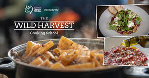 Wild harvest cooking school - Venison three ways with Riccardo Momesso