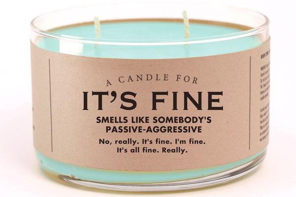 A Candle for It's Fine