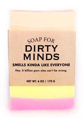 Soap for Dirty Minds