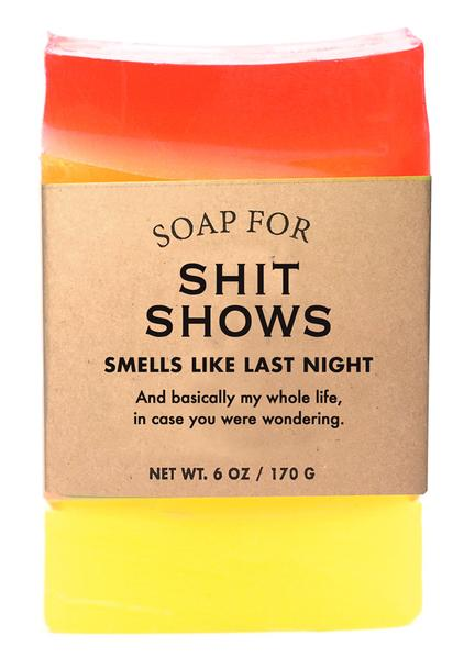 Soap for Shit Shows
