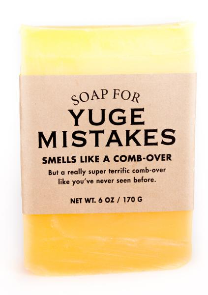 Soap for Yuge Mistakes