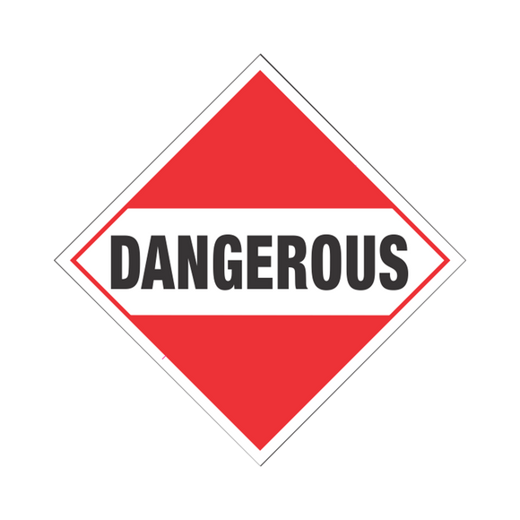 Dangerous (USA) PS Placard - (DGPSDANGEROUS)