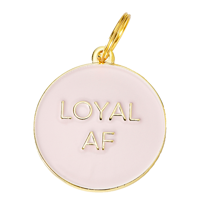 Loyal AF Collar Tag - Pink