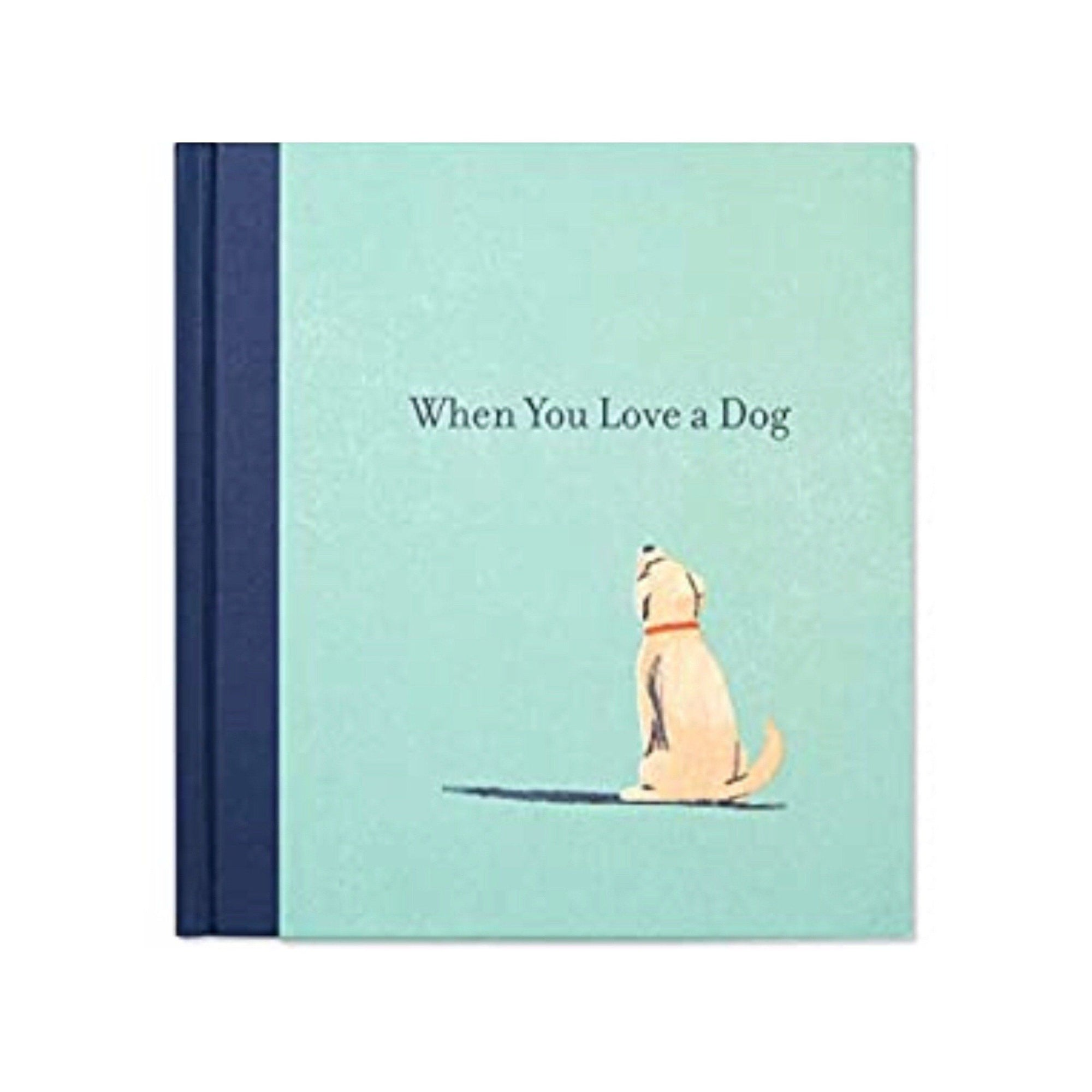 When You Love a Dog - A Gift Book Gift Books Compendium Books