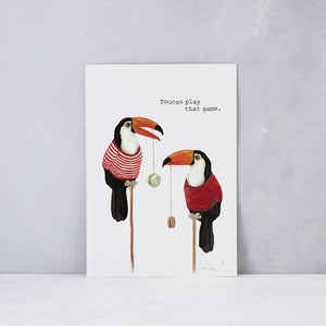 Toucan Play That Game Print
