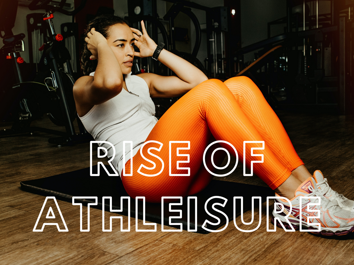 The rise of Athleisure and its impact