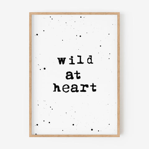 Wild at Heart - Inspiration Word Print