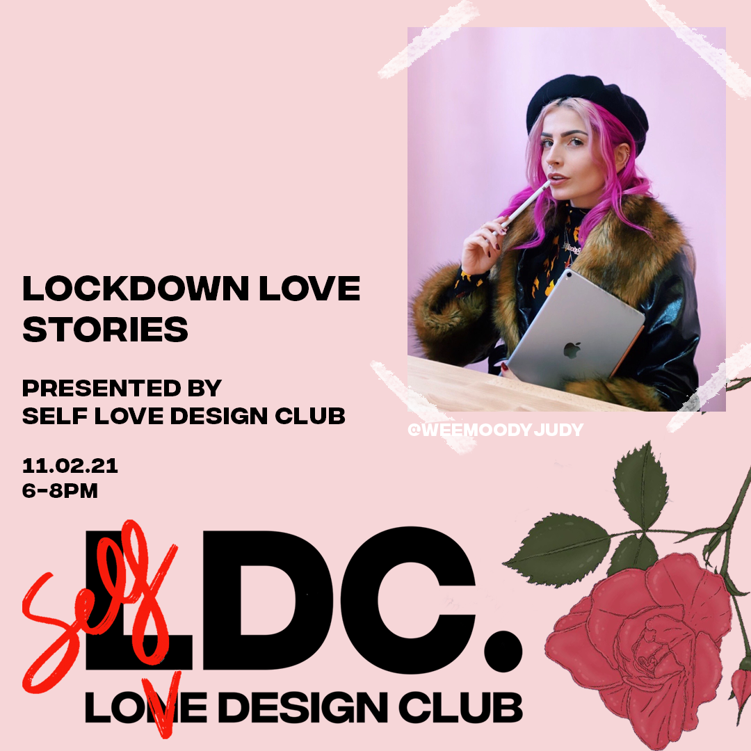 Lone Design Club Lockdown Love Stories Event