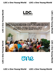 LDC x One Young World: Financing of Fashion and Its Impact, 19/11 @ 6.30pm