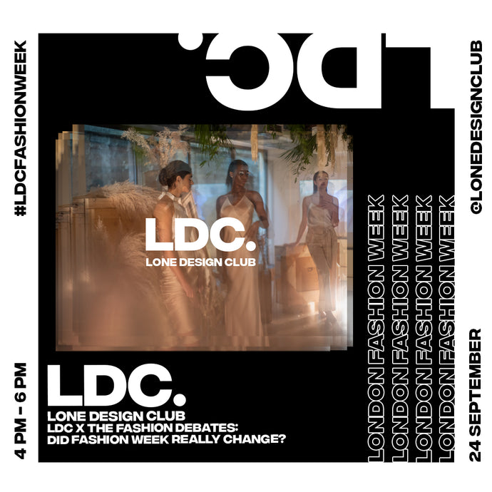 LDC x Fashion Debates: Did Fashion Week Really Change?