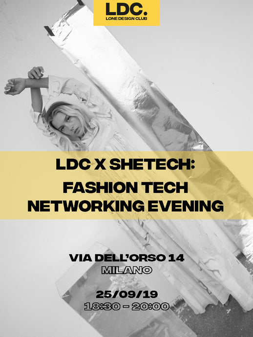 LDC x SheTech: Fashion Tech Networking Evening