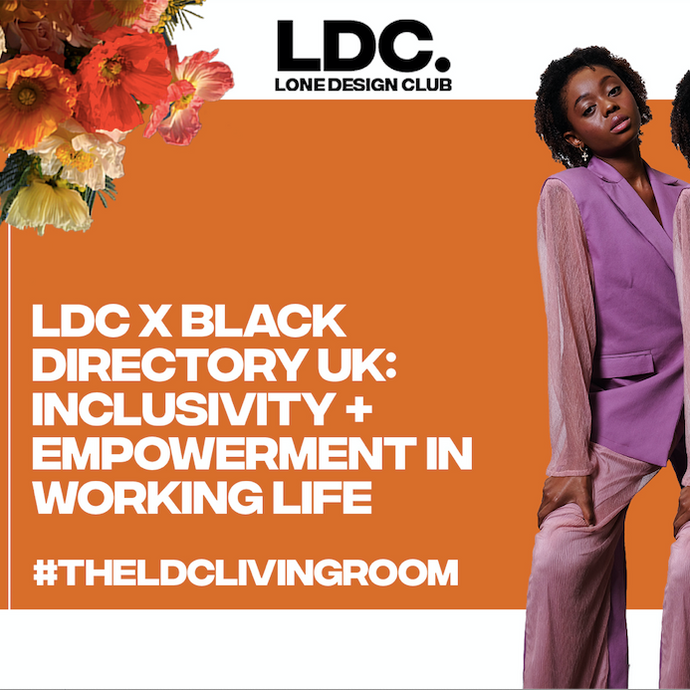 LDC x Black Directory UK: Inclusivity + Empowerment in working life