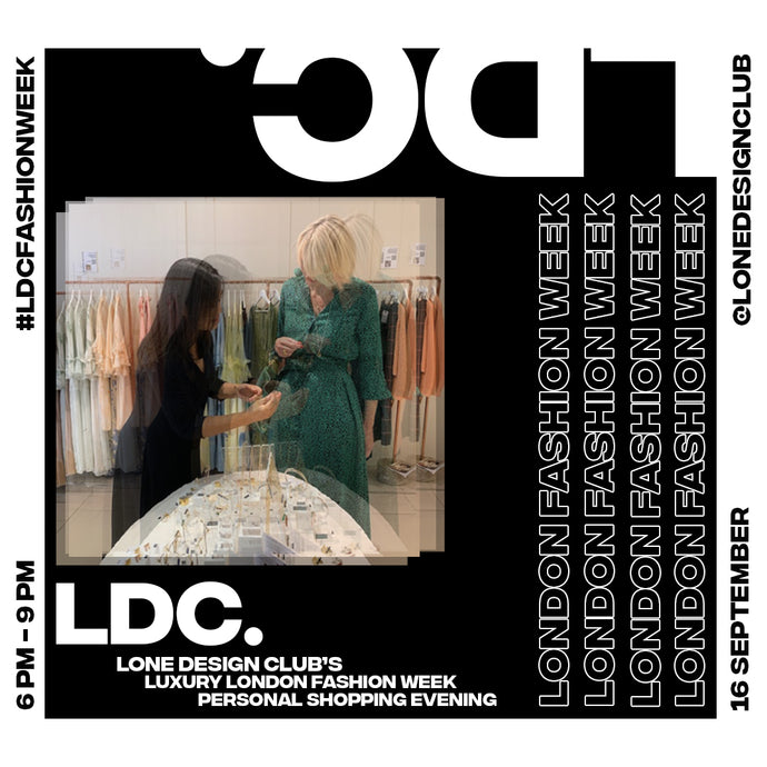 Lone Design Club's Luxury London Fashion Week Personal Shopping Evening