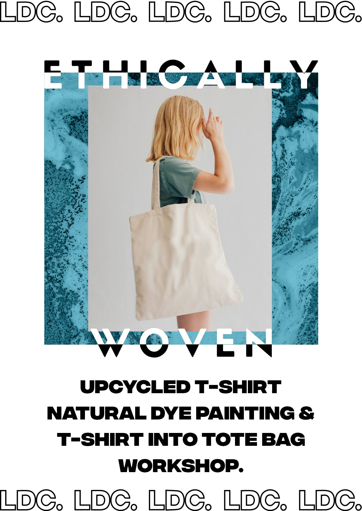 LDC x Ethically Woven: Upcycled Natural Tie-Dye T-Shirt Workshop, 18/12 @6.30-9pm