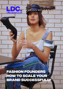 LONDON - LDC x Fashion Heaven Inc.: Fashion Founders - How to scale your business successfully, 20/02 @ 6.30pm