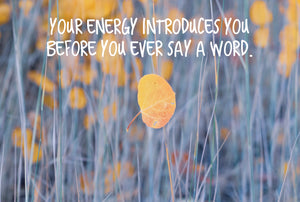 Your Energy Inspirational Art