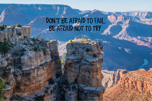 Don't Be Fraid To Fail Inspirational Art