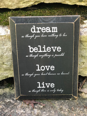 Dream, Believe, Love, Live