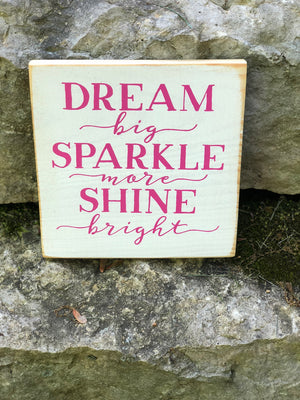 Dream, Sparkle, Shine