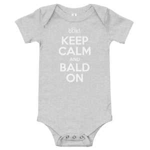Keep Calm and Bald On - Onesie