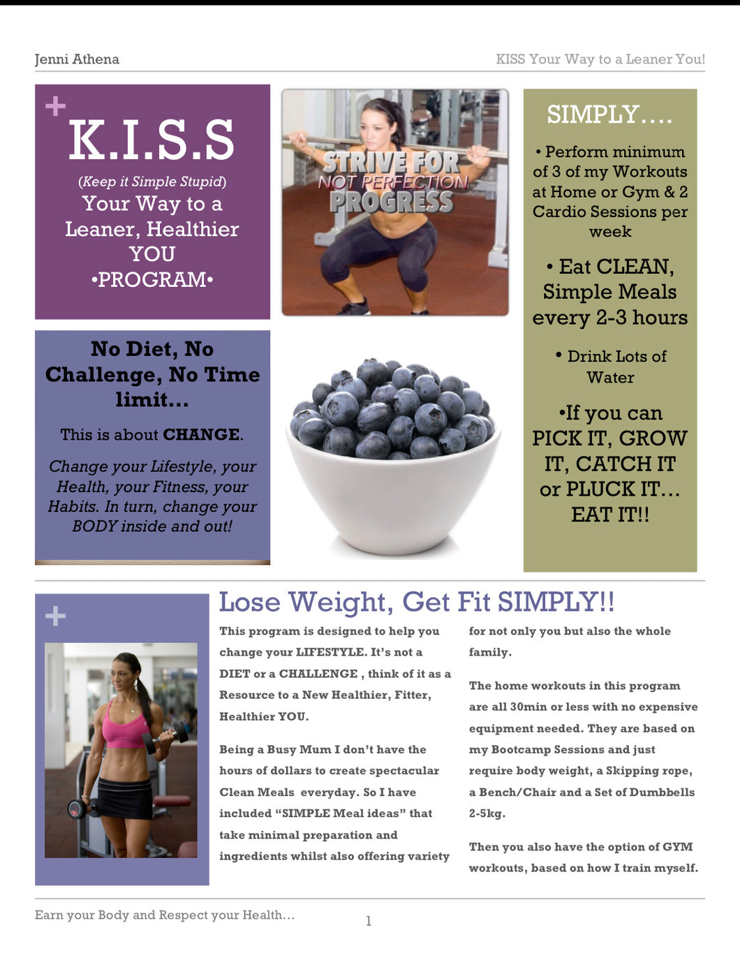 KISS: a Guide to a Leaner You!