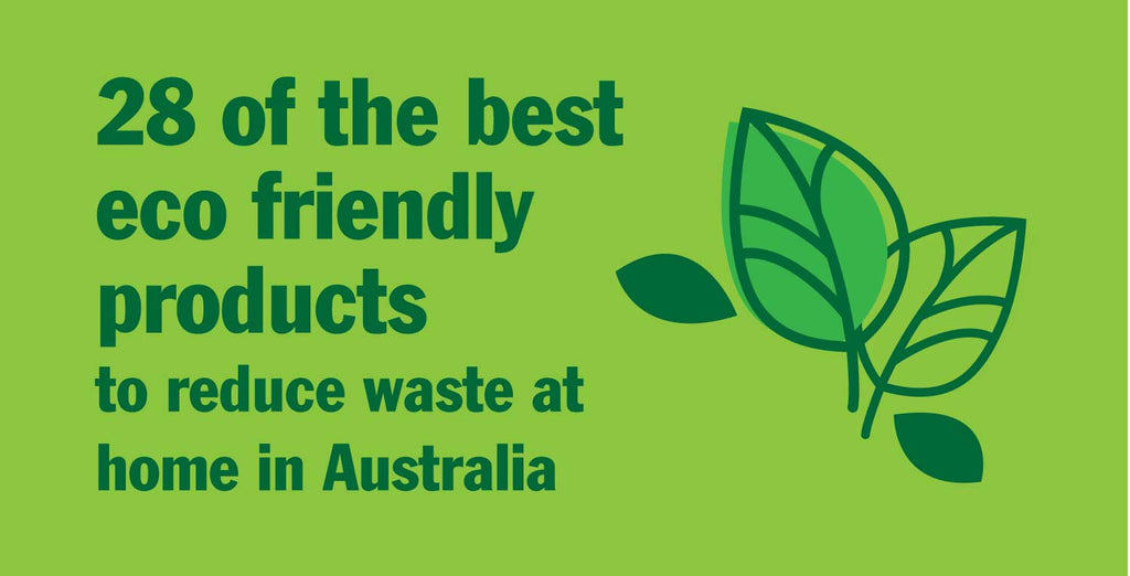28 of the best eco friendly products