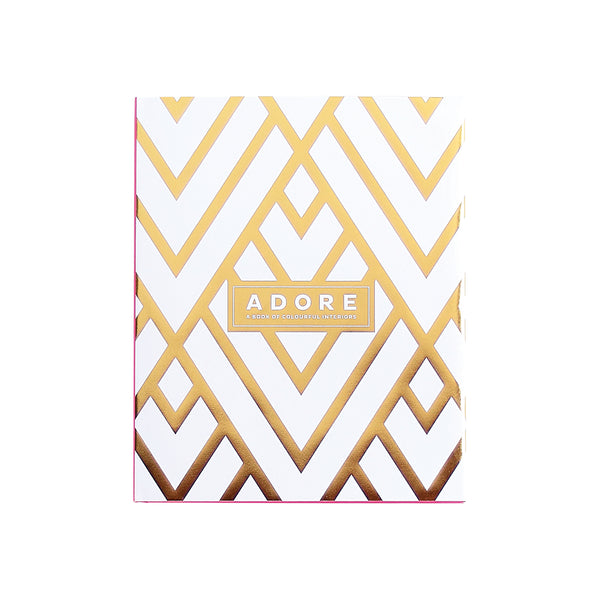 Adore book | A book of colourful interiors by Loni Parker of Adore Home magazine