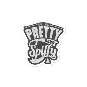 Pretty Dang Spiffy (not round) sticker