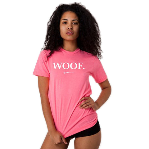 Woof T-Shirt (Unisex) - Neon Heather Pink