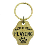 Paw Print Keychain - Never Stop Playing