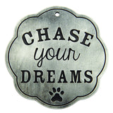 Chase Your Dreams Wall Plaque