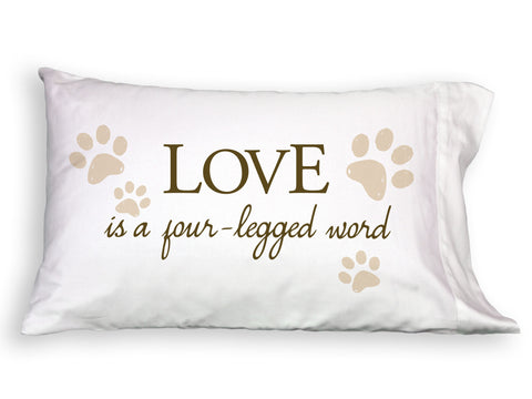 Love is a 4 Legged Word Single Pillowcase - Outlet Sale Item