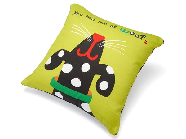 You Had Me At Woof Accent Pillow