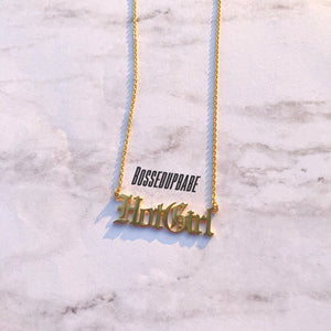 """Hot Girl"" Chain Necklace"