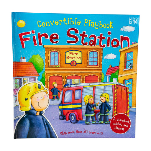 Convertible Playbook Fire Station - Ages 0-5 - Hardback - Claire Philip - Books2Door