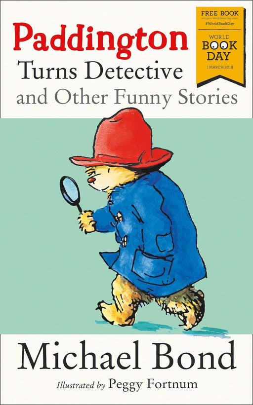 Paddington Turns Detective and Other Funny Stories - WBD 2018 - Paperback - Michael Bond - Books2Door