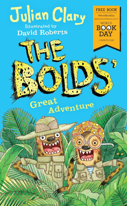 The Bolds - WBD 2018 - Paperback - Julian Clary & David Roberts 5-7 Andersen Press