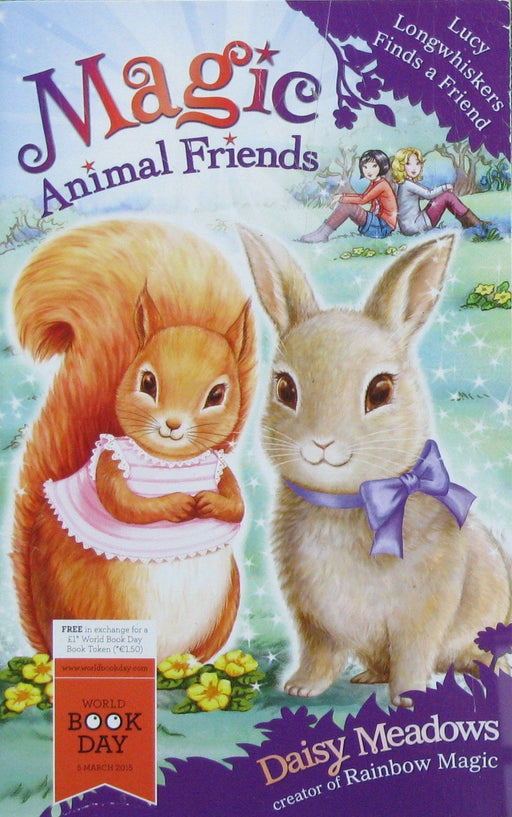 Magic Animal Friends: Lucy Longwhiskers Finds A Friend - WBD 2015 - Paperback - Daisy Meadows - Books2Door