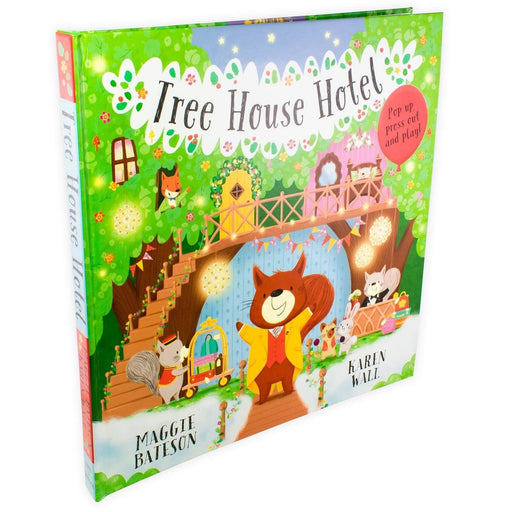 Tree House Hotel Pop Up Book - Ages 5-7 - Hardback - Maggie Bateson & Karen Wall - Books2Door