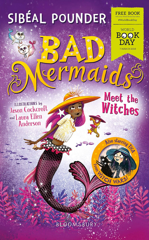 Bad Mermaids Meet the Witches WBD 2019 - Ages 7-9 - Paperback - Sibeal Pounder 7-9 Bloomsbury Publishing