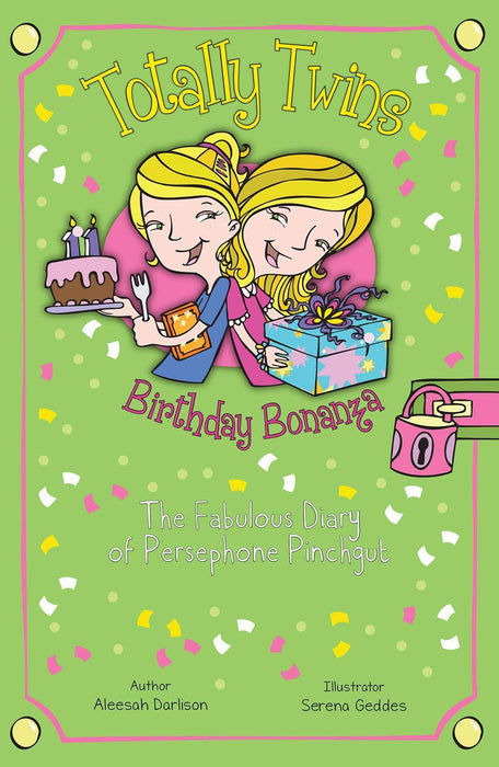 Birthday Bonanza: The Fabulous Diary of Persephone Pinchgut (Totally Twins) - Paperback - Aleesah Darlison & Serena Geddes - Books2Door