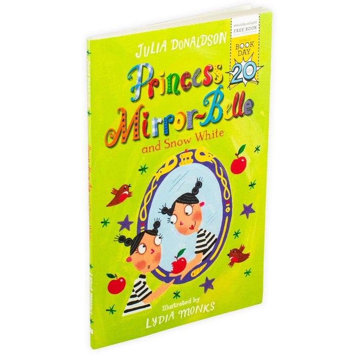 Julia Donaldson Princess Mirror-Belle and Snow White - World Book Day 2017 - Books2Door