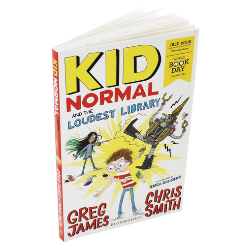 Kid Normal and the Loudest Library WBD 2020 - Ages-7-9 - Paperback By Greg James & Chris Smith 7-9 Bloomsbury