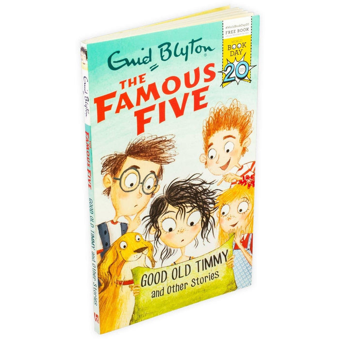 Enid Blyton Famous Five: Good Old Timmy and Other Stories - World Book Day 2017 - Books2Door