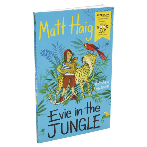 Evie in the Jungle WBD 2020 - Ages 9-14- Paperback By Matt Haig 9-14 Canongate