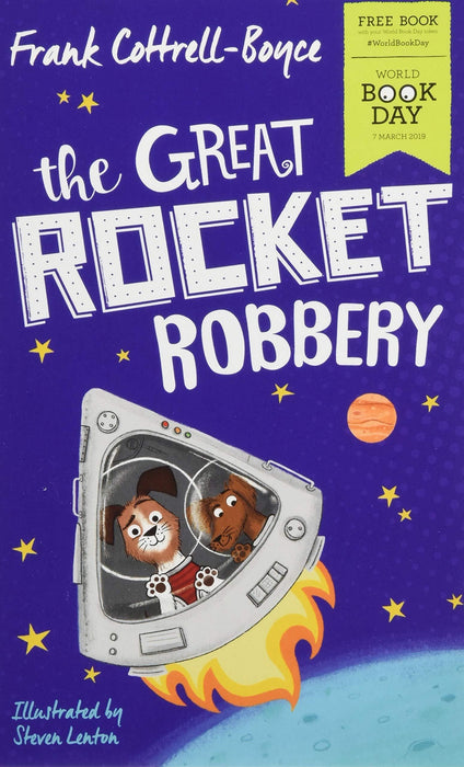 The Great Rocket Robbery WBD 2019 - Ages 9-14 - Paperback - Frank Cottrell-Boyce - Books2Door