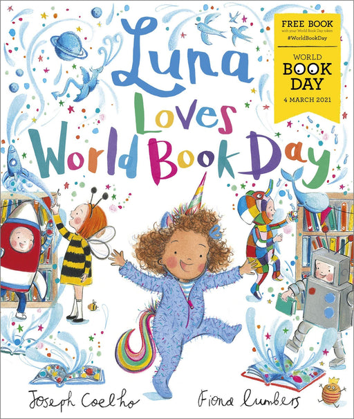 Luna Loves World Book Day: World Book Day 2021 By Joseph Coelho - Paperback - Age 0-5