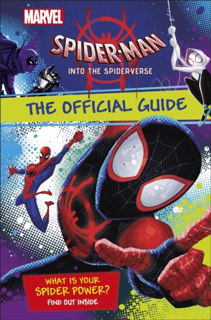 Marvel Spider-Man Into the Spider-Verse The Official Guide Popular Titles Dorling Kindersley Ltd