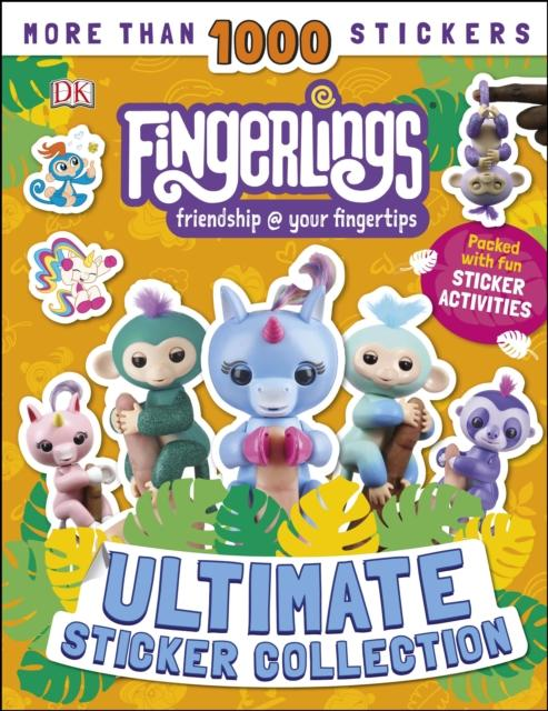 Fingerlings Ultimate Sticker Collection : With more than 1000 stickers Popular Titles Dorling Kindersley Ltd